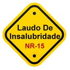NR 15 - Laudo de Insalubridade